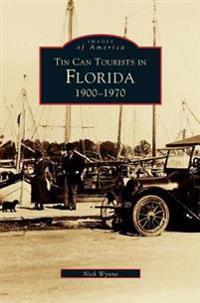 Tin Can Tourists in Florida 1900-1970