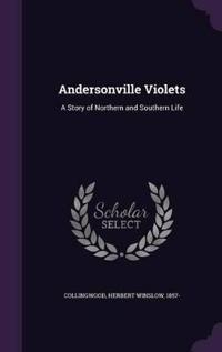 Andersonville Violets