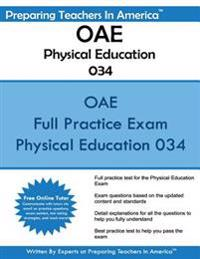Oae Physical Education 034: Ohio Assessments for Educators - Physical Education