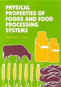 Physical Properties of Foods and Food Processing
