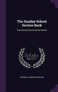 The Sunday School Service Book