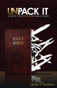 Unpack It: 8 Steps for Effective Bible Study