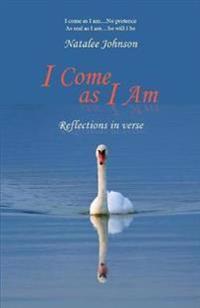 I Come as I Am