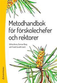Metodhandbok för förskolechefer och rektorer