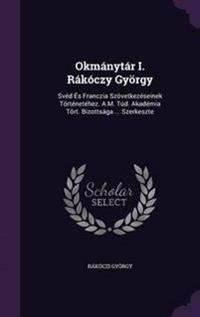 Okmanytar I. Rakoczy Gyorgy
