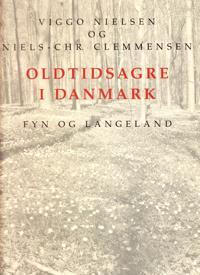 Oldtidsagre i Danmark-Fyn og Langeland