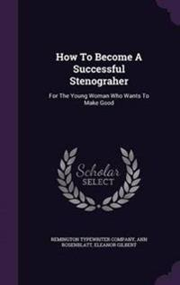 How to Become a Successful Stenograher