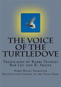 The Voice of the Turtledove: The Process of Redemption According to the Kabbalah