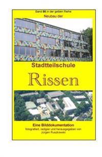 Neubau Der Stadtteilschule Rissen: Band 86 in Der Gelben Reihe Bei Juergen Ruszkowski