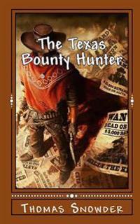 The Texas Bounty Hunter