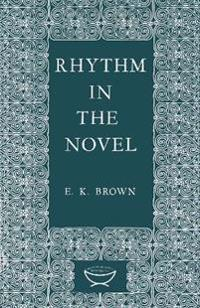 Rhythm in the Novel