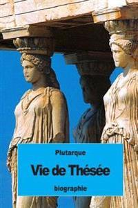 Vie de Thesee