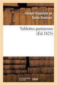 Tablettes Parisienne