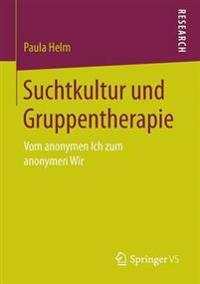 Suchtkultur Und Gruppentherapie