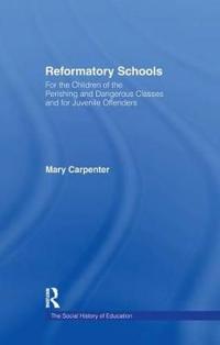 Reformatory Schools 1851 CB
