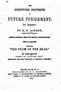 The Scripture Doctrine of Future Punishment, an Argument
