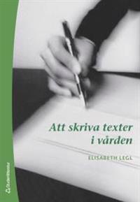 Att skriva texter i vården