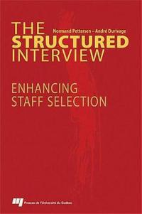 The Structured Interview: Enhancing Staff Selection