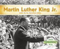 Martin Luther King Jr.: Lider de Los Derechos Humanos