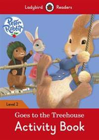 Peter Rabbit: Goes to the Treehouse Activity book ? Ladybird