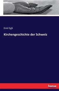 Kirchengeschichte Der Schweiz