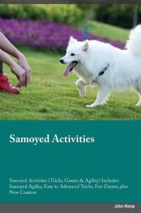 Samoyed Activities Samoyed Activities (Tricks, Games & Agility) Includes