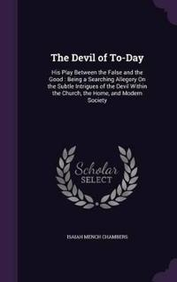 The Devil of To-Day