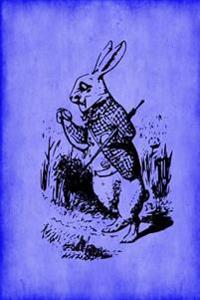 Alice in Wonderland Journal - White Rabbit (Blue): 100 Page 6 X 9 Ruled Notebook: Inspirational Journal, Blank Notebook, Blank Journal, Lined Notebook