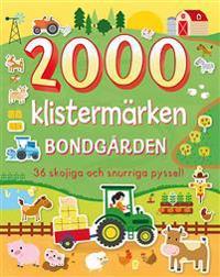 2000 klistermärken: Bondgården : 36 skojiga och snurriga pyssel!