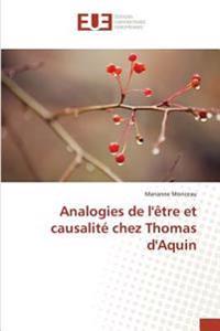 Analogies de l'être et causalité chez Thomas d'Aquin