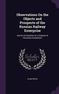 Observations on the Objects and Prospects of the Russian Railway Enterprise