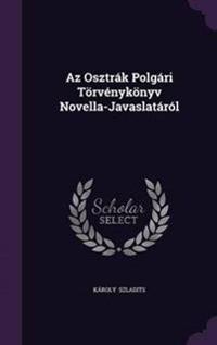 AZ Osztrak Polgari Torvenykonyv Novella-Javaslatarol