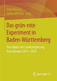 Das Grün-rote Experiment in Baden-württemberg