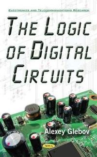 The Logic of Digital Circuits