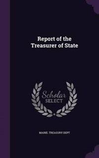 Report of the Treasurer of State