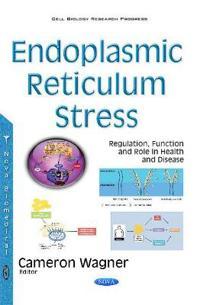 Endoplasmic Reticulum Stress