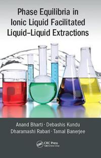 Phase Equilibria in Ionic Liquid Facilitated Liquid-Liquid Extractions