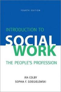 Introduction to Social Work, Fourth Edition