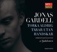 Torka aldrig tårar utan handskar. 2, Sjukdomen - Jonas Gardell | Laserbodysculptingpittsburgh.com