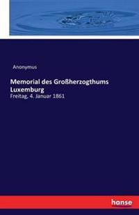 Memorial Des Groherzogthums Luxemburg