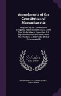 Amendments of the Constitution of Massachusetts