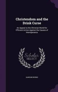 Christendom and the Drink Curse