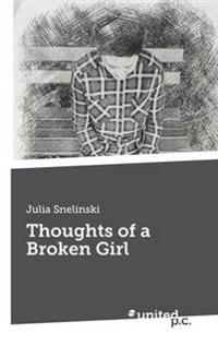 Thoughts of a Broken Girl