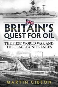 Britain's Quest for Oil