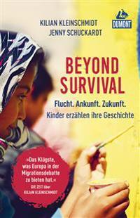 Beyond Survival