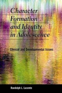 Character Formation and Identity in Adolescence