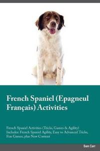 French Spaniel Epagneul Francais Activities French Spaniel Activities (Tricks, Games & Agility) Includes