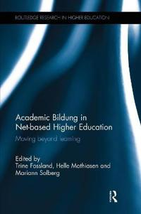 Academic Bildung in Net-based Higher Education