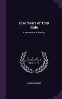 Five Years of Tory Rule