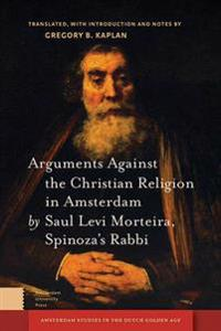 Arguments against the Christian Religion in Amsterdam